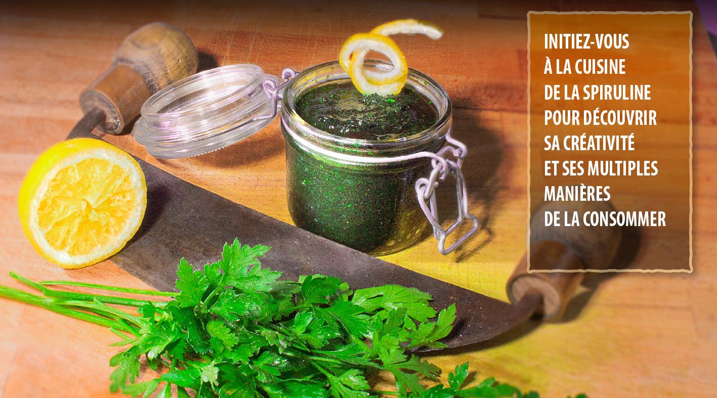 Initiez-vous à la cuisine de la spiruline pour découvrir sa créativité et ses multiples manières de la consommer.