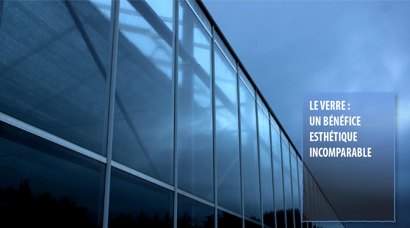 Le verre : un bénéfice esthétique incomparable.